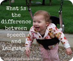 The difference between speech and language...they are NOT the same!