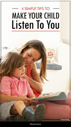 4 Simple Tips To Make Your Child Listen To You:  If you are facing any of the above situations and would like to try some parenting tips that strengthen the bond you share with your child and can make her listen to you again, keep reading!