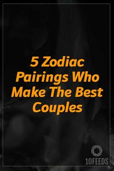 5 Zodiac Pairings Who Make The Best Couples #ZodiacSigns #ZodiacHoroscopes #Zodiac #Astrology #Taurus #virgo #2020 #2021 #NewYear #books #americans Scorpio And Cancer, Capricorn And Taurus, Aquarius Astrology, Best Zodiac Sign Matches, Zodiac Signs Elements, Self Esteem Issues, Love Is Not Enough, Strong Love, 12 Zodiac