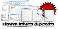 12 programas para eliminar ficheros duplicados.