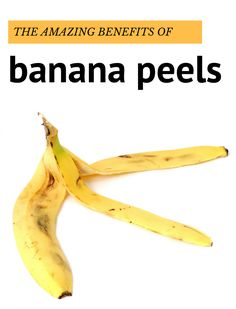 We use to throw banana peels because we consider they are totally unnecessary. Wrong! They have so m