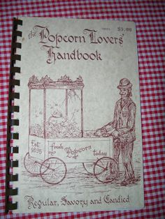 The Popcorn Lovers' Handbook Regular by MargsMostlyVintage SOLD & the customer is SO happy with it! Vintage Cookbooks, Popcorn, Lovers, Happy, Kettle Popcorn, Ser Feliz, Happiness, Being Happy
