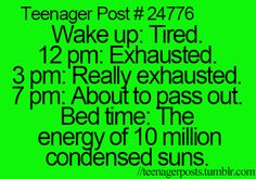 nah.. exhausted all the time