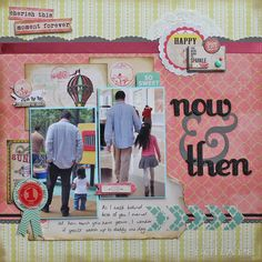 #papercraft #scrapbook #layout    Now  Then - Scrapbook.com