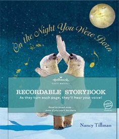 Recordable Book:                                             ON THE NIGHT YOU WERE BORN