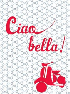 ciao bella card // at Darling Clementine