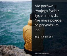 cytaty motywacyjne, motivation quotes, coaching, life, www.lifeofmargot.pl