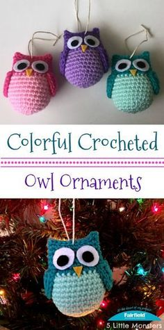 Colorful Crocheted Owl Ornaments By Erica Dietz - Free Crochet Pattern - (fairfieldworld)