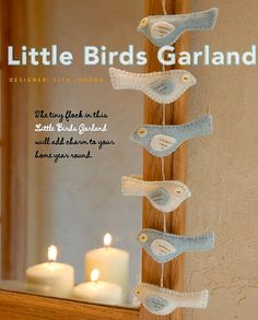 Little Birds garland/ornaments from Fa La La La felt (free pattern on Stumbles & Stitches)