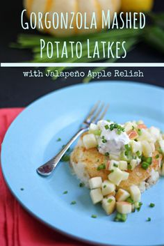 Gorgonzola Mashed Potato Latkes (Pancakes) with Jalapeño Apple Relish