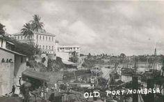 Old Port Mombasa 1930s