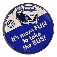 Genuine Volkswagen VW Driver Gear More Fun to Take the Bus Sign *** Check this awesome product by going to the link at the image.