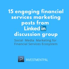 15 engaging financial services marketing posts from Linkedin discussion group Discussion Group, Social Media Marketing, Helpful Hints, Learning, Useful Tips, Handy Tips, Teaching, Education, Studying