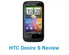 The HTC Desire S Review contains details on its specifications, features and positives. The device is amazing and lets you to get more out of it compared to others in the market.