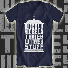 Wibbly Wobbly Timey Wimey Stuff tee now available at Aplentee.com