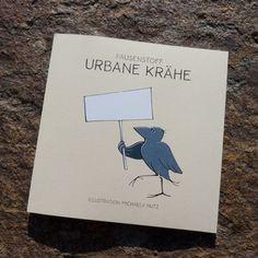 Urbane Krähe - PAUSENSTOFF