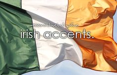 Oh! I have a problem around guys from Ireland. My knees just give out. Strangest thing..lol