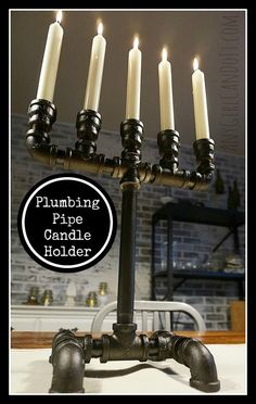 Plumbing Pipe Candle Holder - Quick and Easy Industrial Decor Candelabra - Any Girl Can Do It