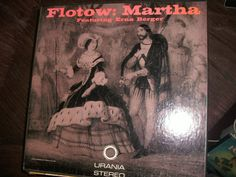 Flotow Martha Featuring Erna Berger Urania Stereo US by AJRECORDS, $29.99