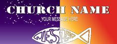 Church Banner #8014 Church Banners, Your Message, Names, Messages, Text Posts, Text Conversations