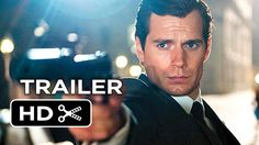 The Man From U.N.C.L.E. Official Trailer #1 (2015) – Henry Cavill, Armie... NEW PIN of Vid since the other was removed.  Sorry for the inconvenience.