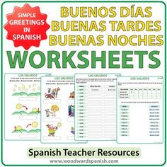 Basic Spanish Greetings - WorksheetsFour Worksheets to practice the difference between Buenos Das, Buenas Tardes and Buenas Noches in Spanish.The first two worksheets are very simple (ideal for absolute beginners). The first one has three images for times of the day where students need to write the correct greeting under each image.