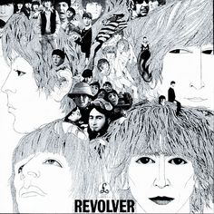 The Beatles - Revolver - Art by Klaus Voorman - Rolling Stone Readers Poll: The Best Album Covers of All Time #7.