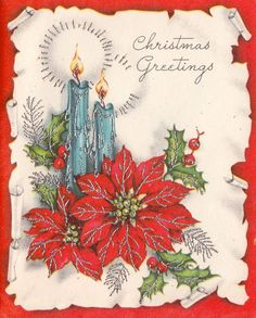 Vintage Greeting Card Christmas Candles Poinsettias.