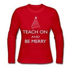 Teach On and Be Merr