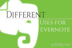 Five ways I use #Evernote that are a bit different.