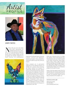 Artist Profile - John Nieto Now 80 years old, John Nieto has been represented by Ventana Fine Art for 32 years. He has long been recognized as the first American painter to bring fauvist color to subject matter focused on people and animals indigenous to North America. His contemporary treatment of traditional Native American customs, concerns and folkways— ancient and modern-- have earned him a worldwide collector base that continues to grow.