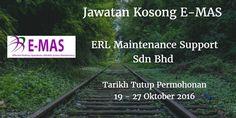 ERL Maintenance Support Sdn Bhd Jawatan Kosong E-MAS 19 - 27 Oktober 2016  ERL Maintenance Support Sdn Bhd (E-MAS) mencari calon-calon yang sesuai untuk mengisi kekosongan jawatan E-MAS terkini 2016.  Jawatan Kosong E-MAS 19 - 27 Oktober 2016  Warganegara Malaysia yang berminat bekerja di ERL Maintenance Support Sdn Bhd (E-MAS) dan berkelayakan dipelawa untuk memohon sekarang juga. Jawatan Kosong E-MAS Terkini Oktober 2016 1. Finance Executive 2. Hr Executive / Assistant Manager 3. TRAINER…