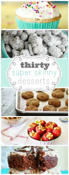 30 Super Skinny Desserts | www.somethingswanky.com