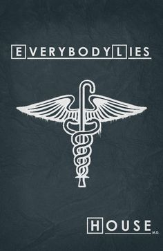 House M. - Minimalist Poster House M. Dr House Quotes, It's Never Lupus, Serie Lost, Serie Doctor, Mejores Series Tv, Everybody Lies, Lisa Edelstein, Gregory House, Grey Anatomy Quotes
