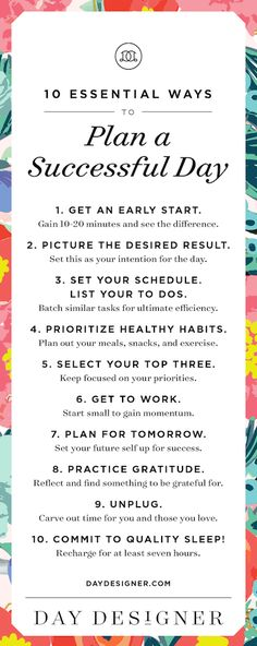 Career infographic & Advice 10 Essential Ways to Plan a Successful Day. Home organization starts with a good. Image Description 10 Essential Ways to The Plan, How To Plan, Plan Plan, Self Development, Personal Development, Day Designer, Time Management Tips, Business Management, Plans