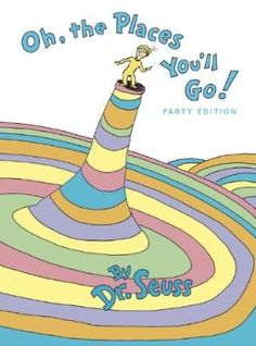 Oh, the Places You'll Go!    I own a copy and my kids love it! Who doesn't love Dr. Suess!??
