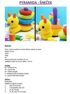 Modrý koník - šneček Crochet Baby Blanket Free Pattern, Crochet Doily Patterns, Baby Patterns, Crochet Gifts, Crochet Toys, Free Crochet, Baby Shower Giraffe, Baby Chickens, Baby Toys