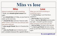English for beginners: Miss vs Lose Repinned by Chesapeake College Adult Ed. We offer free classes on the Eastern Shore of MD to help you earn your GED - H.S. Diploma or Learn English (ESL). www.Chesapeake.edu