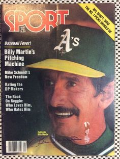 Billy Martin Autographed Signed May 1981 Sport Magazine Oakland A's Baseball Manager, Sports Baseball, Baseball Cards, Sports Teams, Sports Magazine Covers, Billy Martin, Billy Balls, Oakland Athletics, Nfl