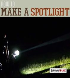 How to Make a Spotlight Out of a Flashlight | DIY survival projects: homemade survival gear, DIY prepper gear and self sufficiency tips at survivallife.com #selfsufficiency #survivaldiy #sustainability
