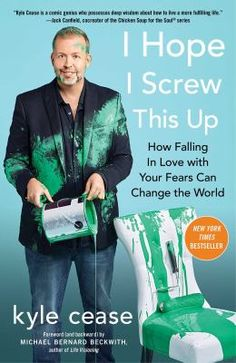 I hope I screw this up : how falling in love with your fears can change the world / Kyle Cease ; [foreword by Michael Bernard Beckwith, author of Life visioning]. This title is not available in Middleboro right now, but it is owned by other SAILS libraries. Follow this link to place your hold today!