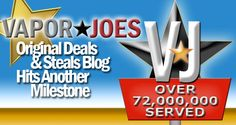 Vapor Joes - Daily Vaping Deals: 24 HOURS: 72,000,000 HITS - A DAY OFF