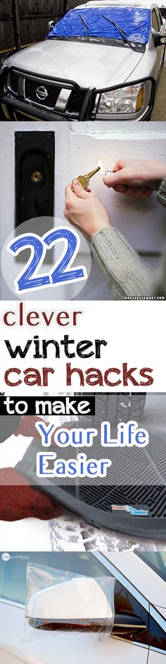 Here are 22 car hacks that should make your life easier in the freezing temperatures this winter.
