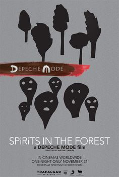 Poster for Depeche Mode: SPIRITS in the Forest Depeche Mode, along with Trafalgar Releasing, Sony Music Entertainment and BBH Entertainment, today have launched The Forest Film, Into The Forest Movie, Pop Rocks, New Movies, Movies Online, 3d Kino, Madonna, Ticket, Cinema 21