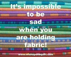 Fabric heals all wounds. Quilting Room, Quilting Tips, Quilting Designs, Sewing Room Decor, Sewing Rooms, Sewing Humor, Quilting Quotes, Sewing Quotes, Quilt Labels
