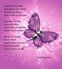 Gedichten Paula Hagenaars (geschreven na het plotseling overlijden van een vriendin) Loosing Someone, Paradise Kiss, Great Poems, Death Quotes, Anna, Bee, Heaven, Love You, Thoughts