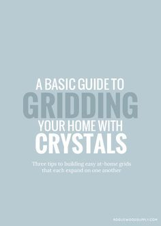 Three tips to gridding your home using crystals | Rogue Wood Supply