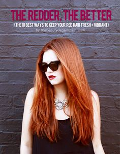How do you keep red hair from fading? We got a list of the 10 best ways from the reddest redhead we know on thebeautydepartment.com