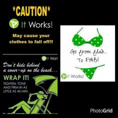 It's never to late to get bikini ready..Purchase one Wrap for $25 plus shipping And handling if out of STATE. or a box of 4 for $59 as a loyal customer simply log onto http:/ Imsofancybodywraps.Myitworks.com/   I am in Texas but will mail individual wraps.