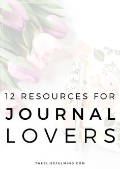 Whether you've always loved journaling or you've always wanted to start, here are 12 books for journal writing to inspire you!